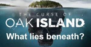 What treasure is buried on Oak Island? – The Archaeology and