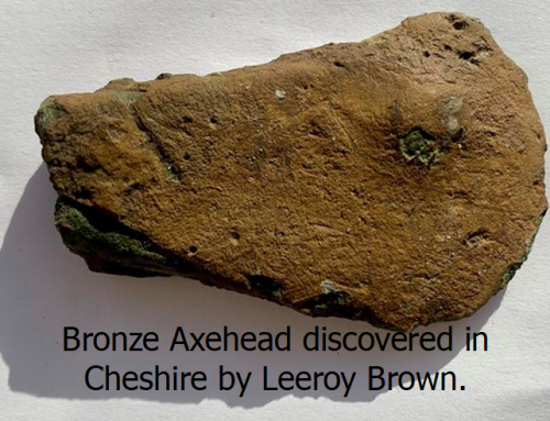 Bronze Axehead discovered in Cheshire by Leeroy Brown.