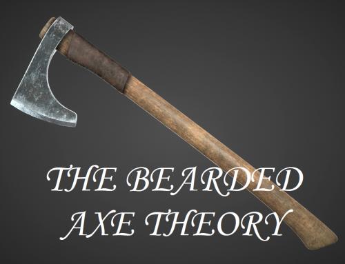 The Bearded Axe Theory
