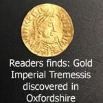 Readers finds: Gold Imperial Tremessis discovered in Oxford